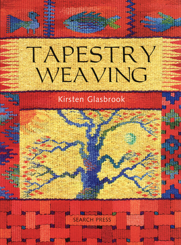 Tapestry Weaving Techniques book
