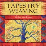 Book Spotlight: Tapestry Weaving