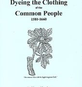 Dyeing the Clothing... 1580-1660