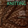 I Can't Believe I'm Lace Knitting