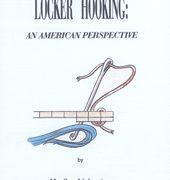 Locker Hooking: An American Perspective