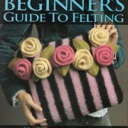Nicky Epstein's Beginners Guide to Felting