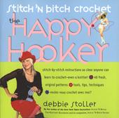Stitch 'n Bitch Crochet - The Happy Hooker