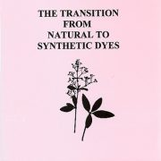 Transition from Natural to Synthetic Dyes