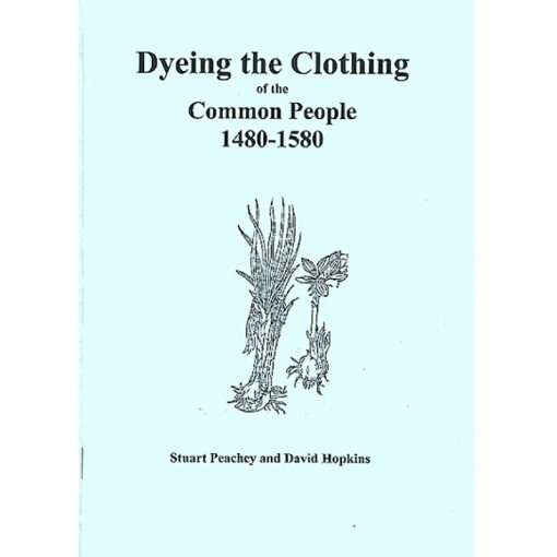 Dyeing the Clothing of the Common People 1480-1580