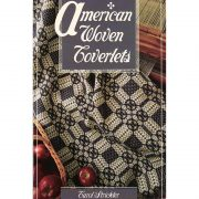 American Woven Coverlets by Carol Strickler