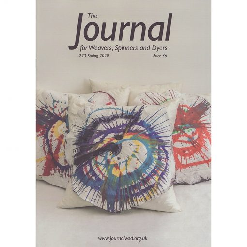 The Journal for Weavers, Spinners and Dyers 273 Spring 2020